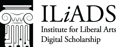 ILiADS: The Institute for Liberal Arts Digital Scholarship